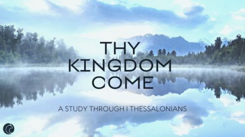 >Thy Kingdom Come: The Work of the Word Makes Our Walk Worthy!